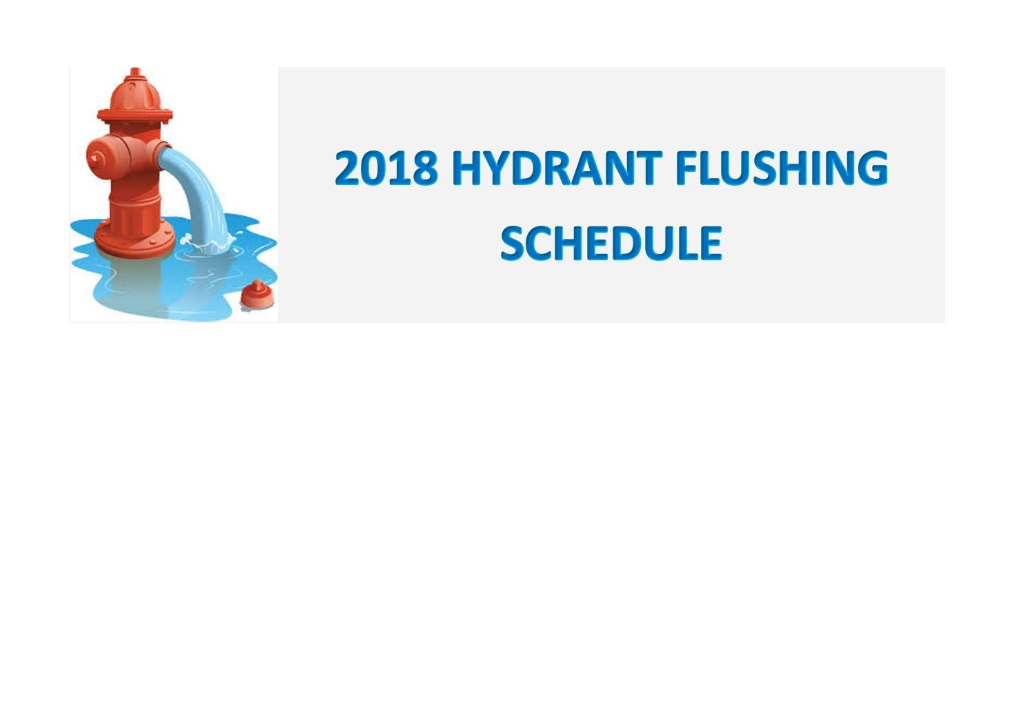2018 Hydrant Flushing Schedule
