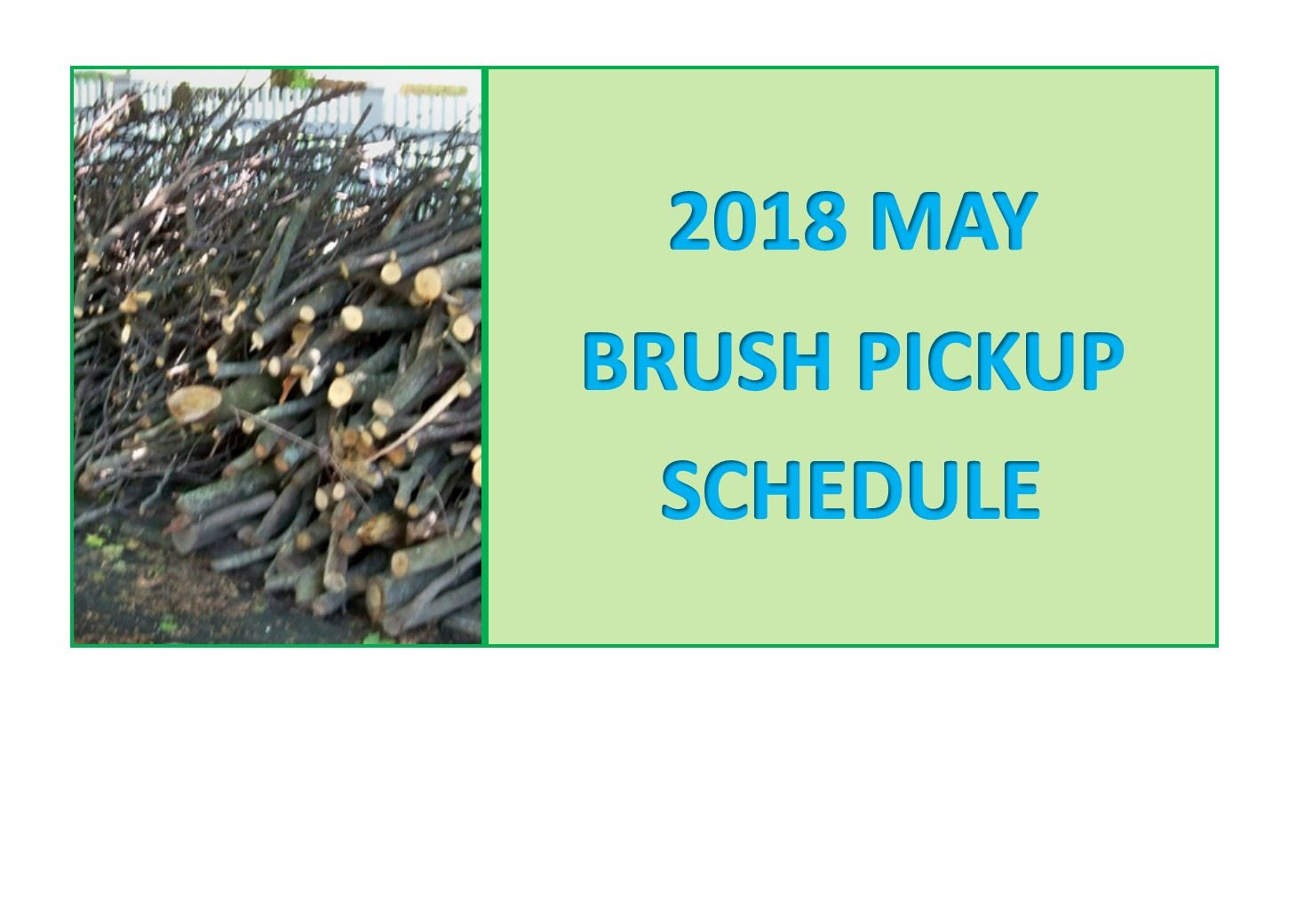 May Brush Schedule