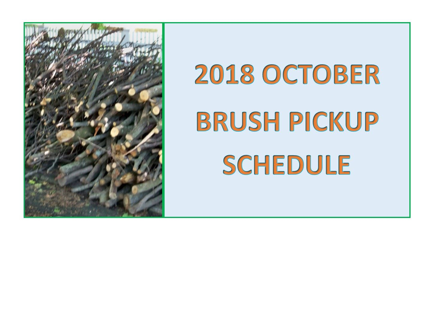 October Brush Schedule