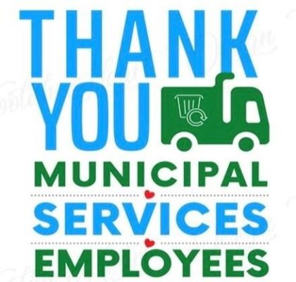 Thank You Municipal Services Employees