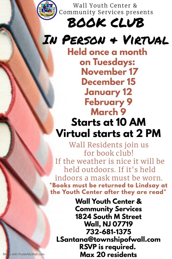 Book Club - Starts at 10 AM. Virtual at 2 PM Dates are Nov. 17, Dec. 15, Jan. 12, Feb. 9, Mar. 9