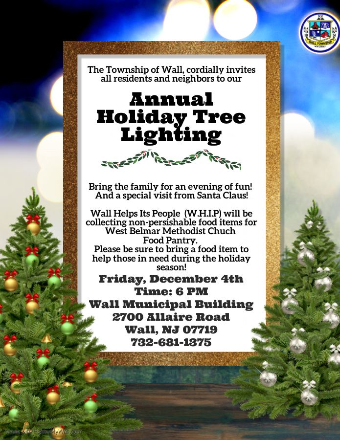 Tree Lighting at Wall Municipal Building at 6 PM on December 4th